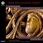 Ensemble IOCULATORES und Jörg Peukert: Der Erlauchte Fürst. CD-Cover