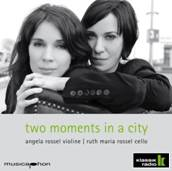 Angela und Ruth Maria Rossel - CD two moments in a city