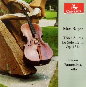 Karen Buranskas, CD Max Reger Cello-Suiten